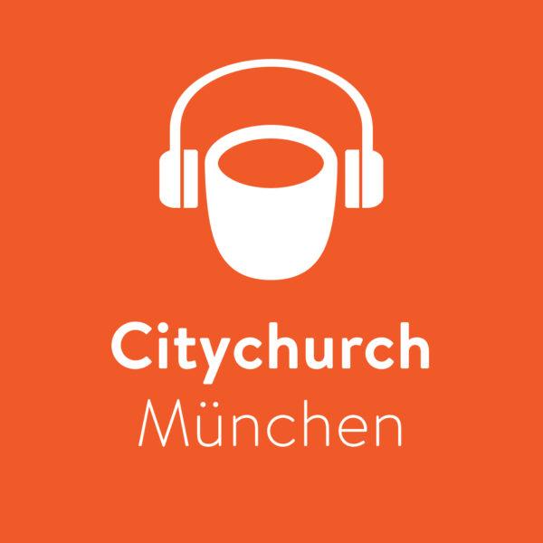 Citychurch München Podcast